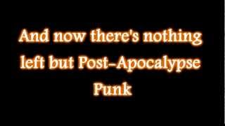 Abney Park - Post Apocalypse Punk (lyrics)