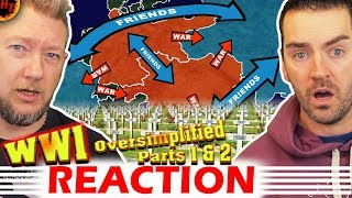 WW1 - Oversimplified (Part 1 & 2) REACTION