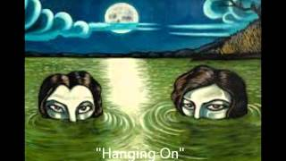 Drive By Truckers - Hanging On