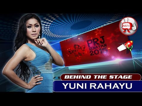 Yuni Rahayu - Behind The Stage PRJ 2015 - NSTV Mp3