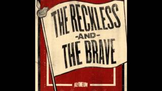 The Reckless and The Brave - All Time Low (Lyrics in Description)