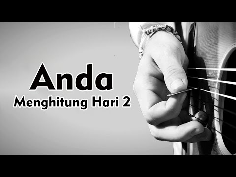 Anda - Menghitung Hari 2 ((Official Lyric) (lirik By NMP) Mp3