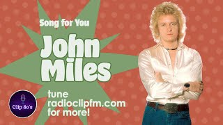 John Miles   Song For You [1983] [HQ Sound]