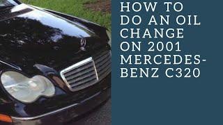 Mercedes Benz Oil & Filter Change DIY - EASIEST WAY! - C, CL, CLK, E ...