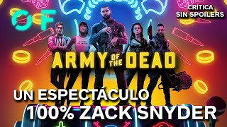 EJÉRCITO DE LOS MUERTOS es PURO ZACK SNYDER | Crítica SIN SPOILERS (Army of the Dead)