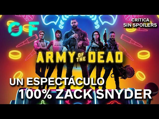 EJÉRCITO DE LOS MUERTOS es PURO ZACK SNYDER | Crítica SIN SPOILERS (Army of the Dead)