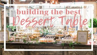 Build The BEST Dessert Table