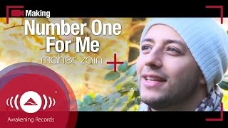 """Maher Zain - Making Of """"Number One For Me"""" music video"""