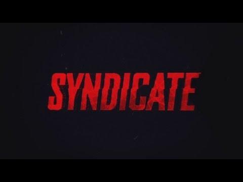 Trailer de Syndicate