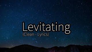 Dua Lipa - Levitating ft. DaBaby (Clean - Lyrics)