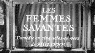 MOLIÈRE – Les Femmes Savantes (Pièce Filmée, 1964)