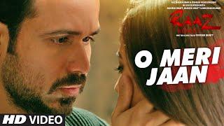 O Meri Jaan Video Song   Raaz Reboot   K.K.  Emraan Hashmi, Kriti Kharbanda, Gaurav Arora