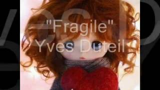 Fragile -  Yves Duteil