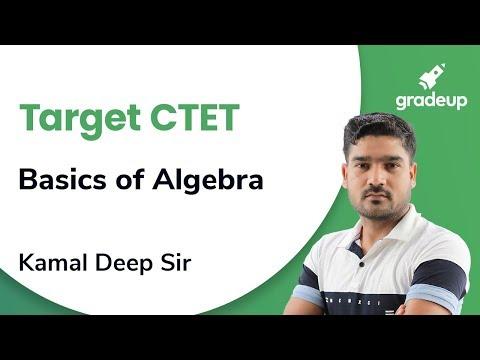 Basics of algebra for CTET 2019 | Mathematica | Gradeup