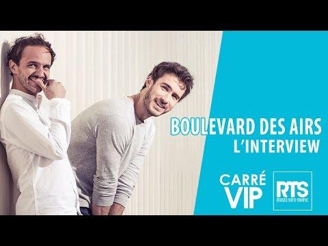 Boulevard des Airs l'interview 2019