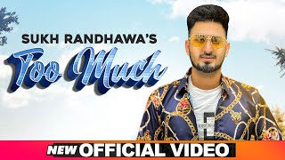 Too Much (Official Video) | Sukh Randhawa Ft Ranjit Oye |  Latest Punjabi Songs 2020 | Speed Records
