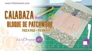 Bloque de patchwork calabaza - Proyecto de costura paso a paso
