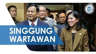 Singgung Wartawan dalam Rapat, Prabowo: Banyak Wartawan, Kita tidak Membuka Diri dan Memahami