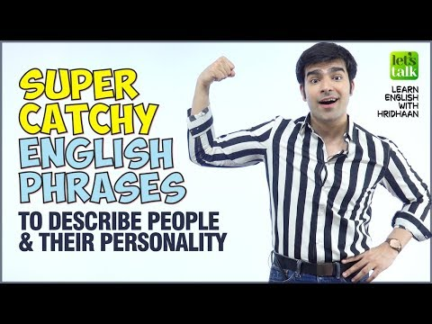 Super Catchy Phrases To Describe People, Appearance & Personality - Advanced English Speaking Lesson