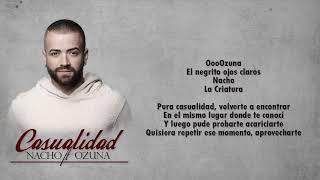 Ozuna Ft Nacho   Casualidad (letras Pficial)
