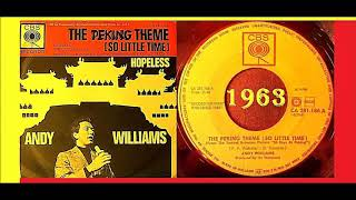 Andy Williams - The Peking Theme (So Little Time) 'Vinyl'