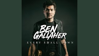 Ben Gallaher Town Ain't Dry