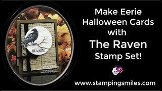 Make Eerie Halloween Cards With The Raven Stamp Set