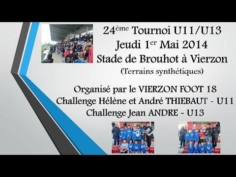 Présentation du Tournoi U11 et U13 du 1er Mai 2014