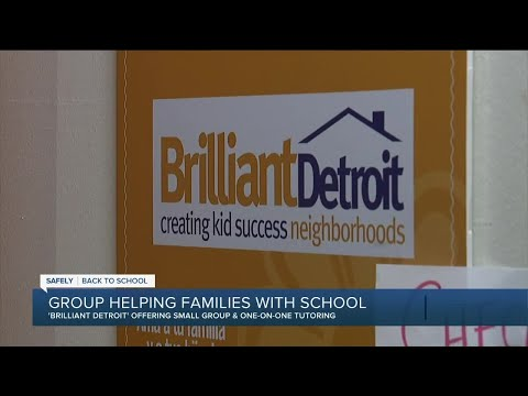 Brilliant Detroit helping families with school