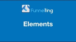 Elements in Funnels
