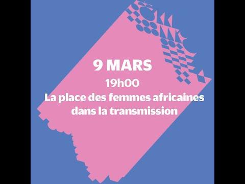 La place des femmes africaines dans la transmission