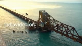 Pamban Bridge Rameswaram - India's first Sea Bridge