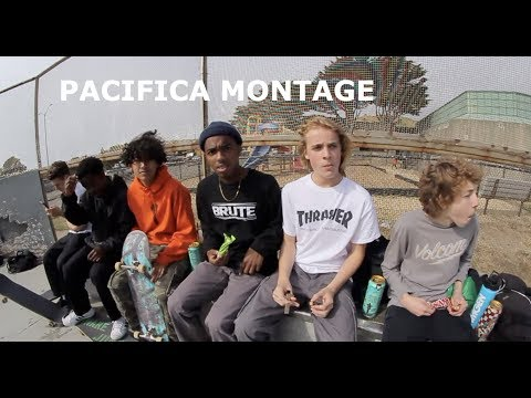 PACIFICA MONTAGE!!!