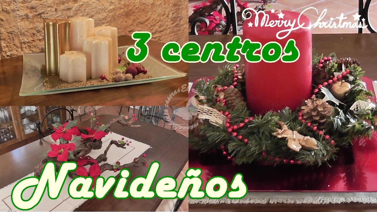 3 ideas para centros de mesa en Navidad - 3 ideas for centerpieces at Christmas