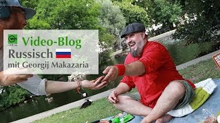 WIFI-Video-Blog: Russisch mit Georgij Makazaria (Russkaja)