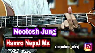 Hamro Nepal Ma - Neetesh Jung Guitar Lesson
