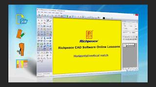 Richpeace CAD Software Online Lessons-Horizontal ,vertical notch (V10)