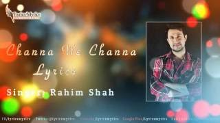 Channa We Channa Lyrics (Rahim Shah) - YouTube