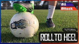 Roll to Heel Football Soccer Skill