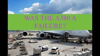 Was The A380 A Failure?