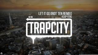 A$AP Ferg - Let It Go Riot Ten Remix