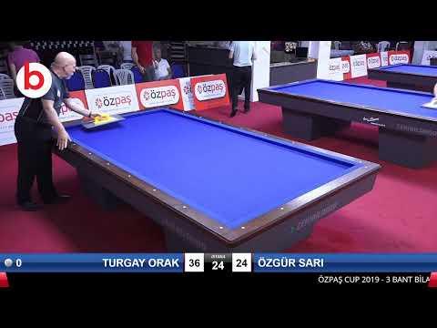 TURGAY ORAK & ÖZGÜR SARI Bilardo Maçı - SAKARYA ÖZPAŞ CUP 2019-FİNAL 1/16