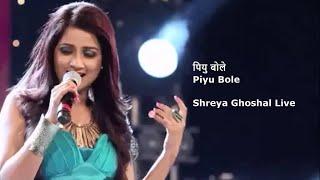 Shreya Ghoshal Live | Piyu Bole (पियु बोले) - YouTube