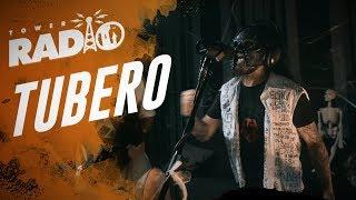 Tower Radio - Tubero - Full Performance