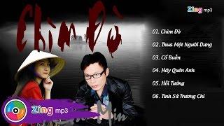 Chìm Đò - Lâm Chu Min (Album)