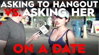 Should You Ask A Girl To Hangout Or Go On A Date??