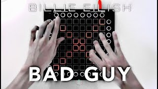 Billie Eilish   Bad Guy (Tiësto Remix)  Launchpad Cover