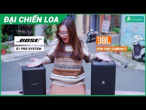 [Đại Chiến Loa] Bose S1 Pro vs JBL Eon One Compact| Loa nào hơn???