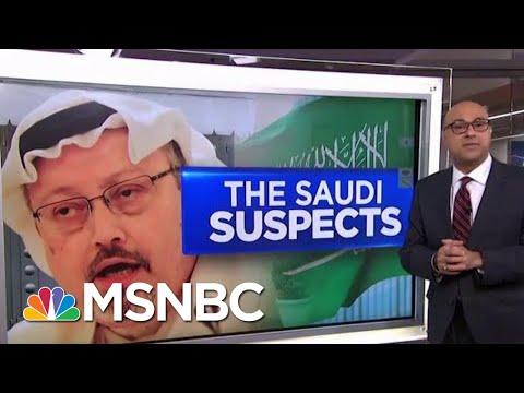 How Jamal Khashoggi's Murder Suspects Are Tied To The Saudi Crown Prince | Velshi & Ruhle | MSNBC