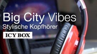 Stylische Kopfhörer - Big City Vibes von ICY BOX - REVIEW / TEST [Deutsch/German]